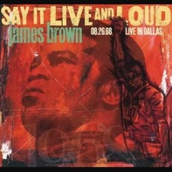 Brown, James - Say It Live...