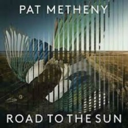 Metheny, Pat - Road To The...