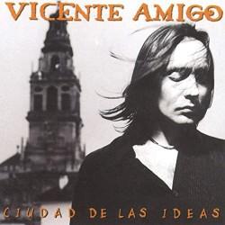 Amigo, Vicente - Ciudad De...
