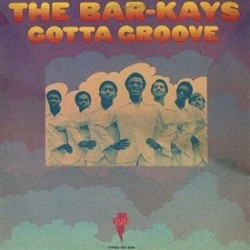 Bar-Kays, The - Gotta...