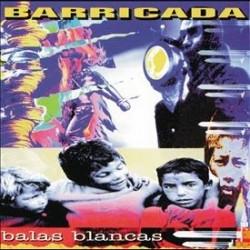Barricada - Balas Blancas -...