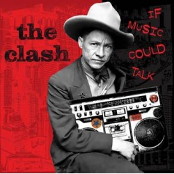 The Clash - If Music could...
