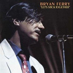 Ferry, Bryan - Let's Stick...
