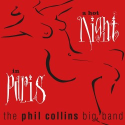 Phil Collins Big Band, The...