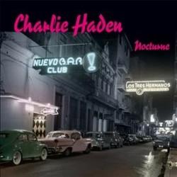 Haden, Charlie - Nocturne -...