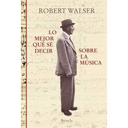 Walser, Robert - Lo Mejor...