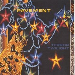Pavement - Terror Twilight...