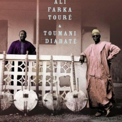 Touré, Ali Farka / Diabaté,...