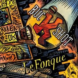 Buckshot Lefonque -...