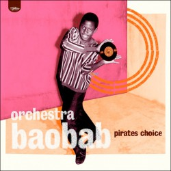 Orchestra Baobab - Pirate's...