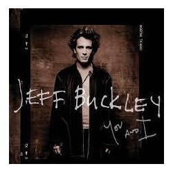 Buckley, Jeff - You And I