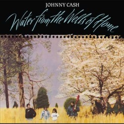 Cash, Johnny - Water From...