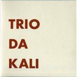 Trio Da Kali - Trio Da Kali