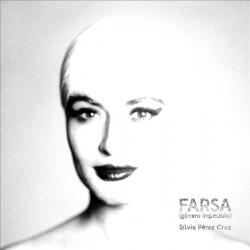 Perez Cruz, Silvia - Farsa...