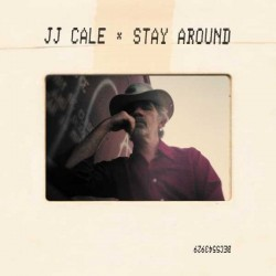 Cale, J. J. - Stay Around