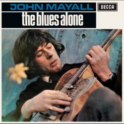 Mayall, John - The Blues Alone
